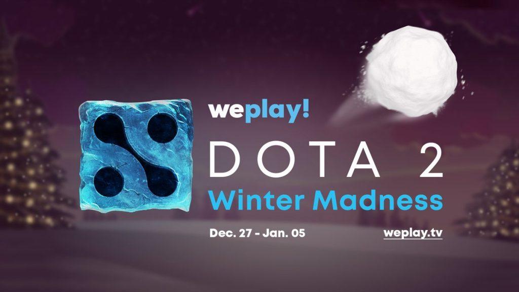 WePlay 100.000 dolar ödüllü Winter Madness Dota 2 turnuvasını duyurdu