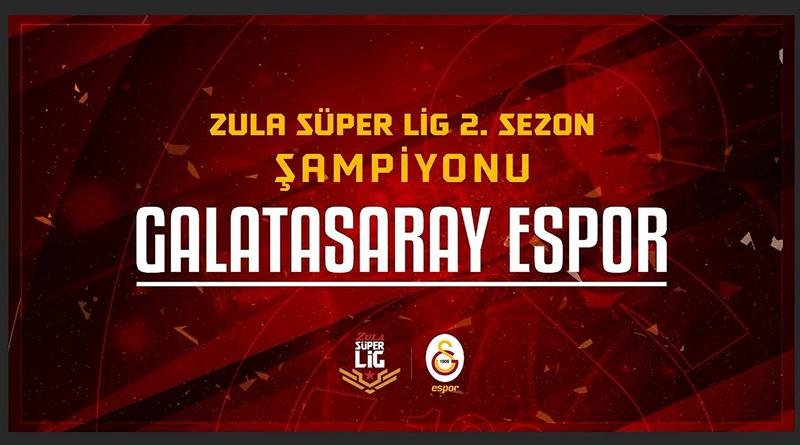 Galatasaray, Zula Süper Lig'de 2. Sezonun Şampiyonu Oldu!